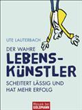 Der wahre Lebenskünstler - Ute Lauterbach