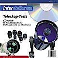 Teleskop-Tests. CD-ROM: 54 Produktvergleiche und Erfahrungsberichte aus interstellarum