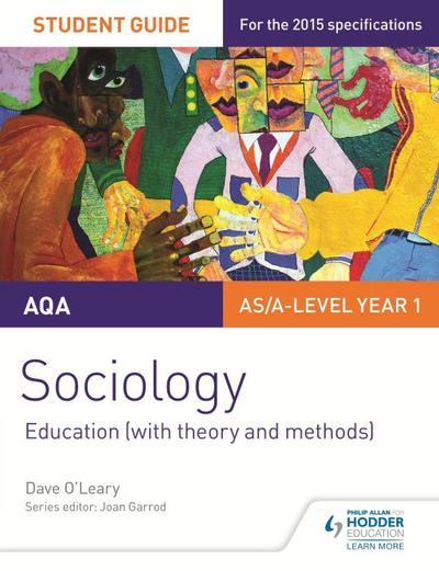 AQA A-level Sociology Student Guide 1: Education (with theory and methods)