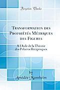 Transformation des Propriétés Métriques des Figures