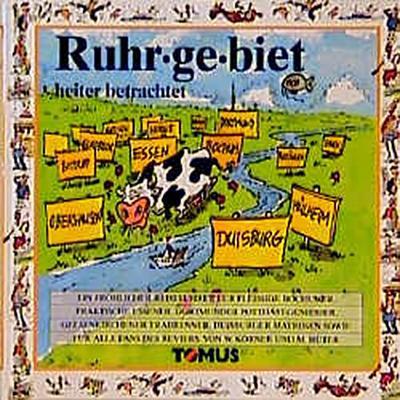 Ruhrgebiet. Ein fröhlicher Reiseführer