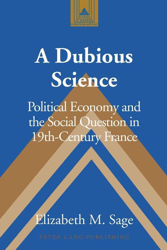 A Dubious Science - Elizabeth M. Sage -  9781433106309