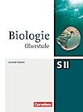 Biologie Oberstufe Gesamtband. Schülerbuch Allgemeine Ausgabe