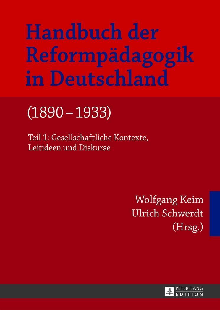 Handbuch der Reformpädagogik in Deutschland (1890-1933) - Wo ... 9783631623961
