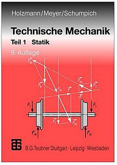 Technische Mechanik. Teil 1 Statik