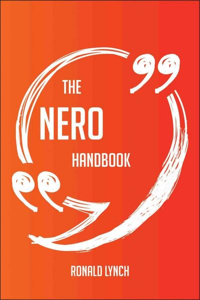 The Nero Handbook - Everything You Need To Know About Nero