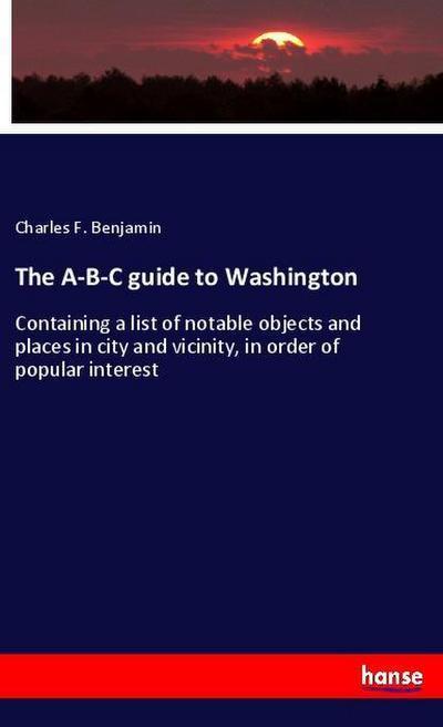 The A-B-C guide to Washington