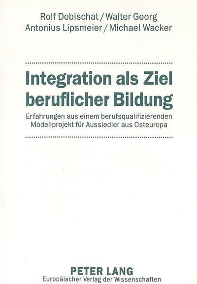 Integration als Ziel beruflicher Bildung