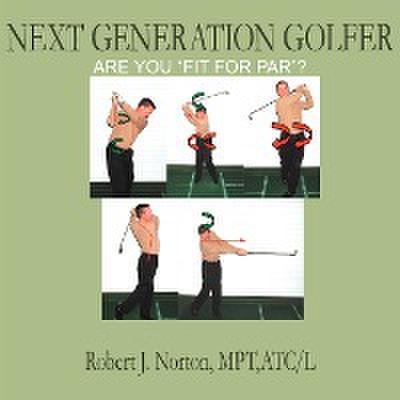 Next Generation Golfer: Are You 'Fit for Par'?