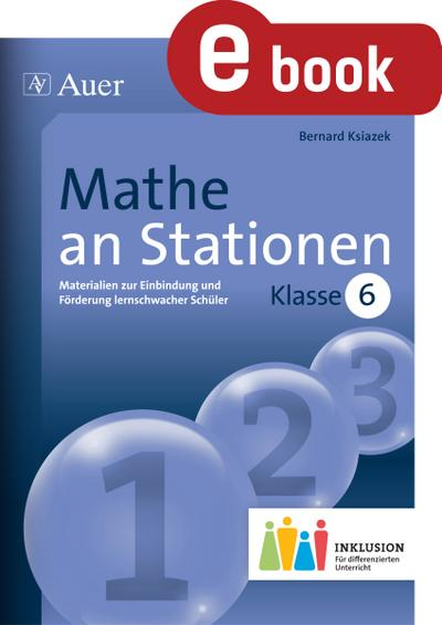 Mathe an Stationen 6 Inklusion