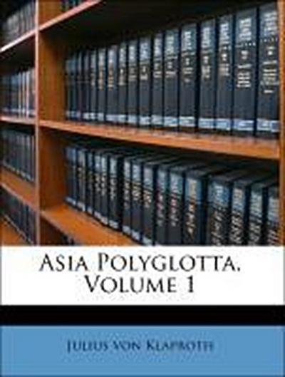 Asia Polyglotta, Volume 1