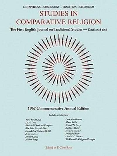 Studies in Comparative Religion: 1967 Commemorative Annual Edition