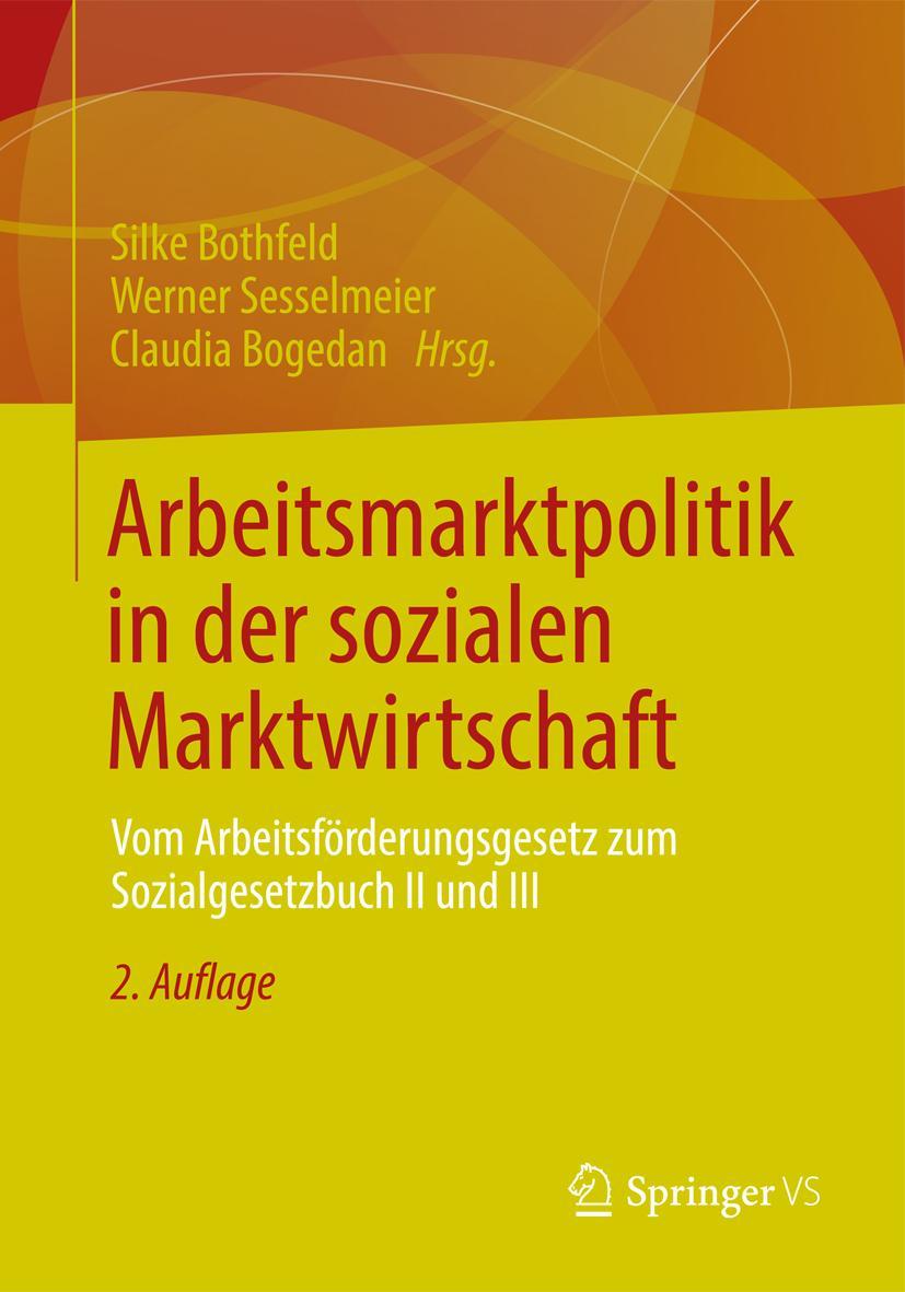 Arbeitsmarktpolitik in der sozialen Marktwirtschaft, Silke Bothfeld