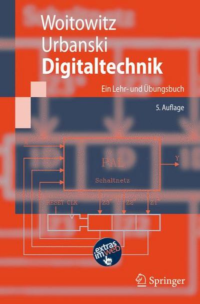 Digitaltechnik: Ein Lehr- und Übungsbuch (Springer-Lehrbuch) (German Edition)