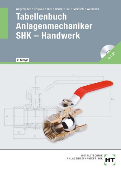 Tabellenbuch Anlagenmechaniker SHK - Handwerk: Achtung ohne CD !