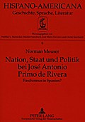 Nation, Staat und Politik bei José Antonio Primo de Rivera