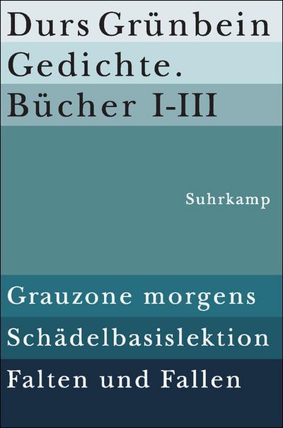 Gedichte. Bücher I–III