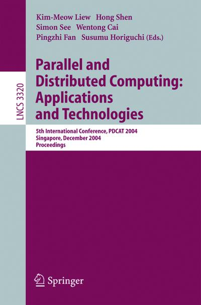 Parallel and Distributed Computing - Applications and Technologies