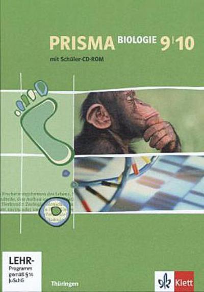 Prisma Biologie. Schülerbuch mit Schüler-CD-ROM 9./10. Schuljahr. Ausgabe für Thüringen
