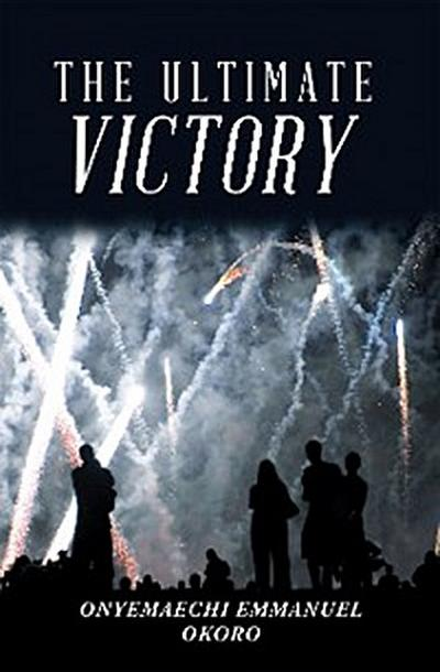The Ultimate Victory