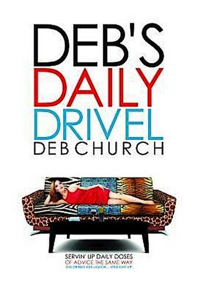 Deb's Daily Drivel