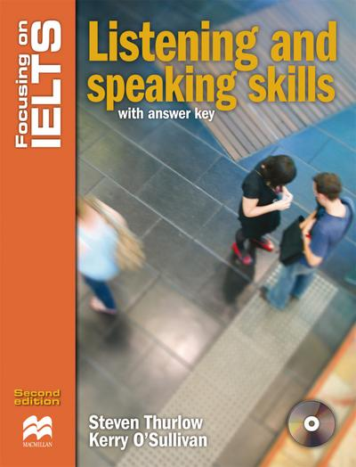 Focusing on IELTS: Listening and Speaking Skills / Skills Book with 4 Audio-CDs and Key