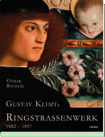 Gustav Klimts Ringstraßenwerk 1882-1897