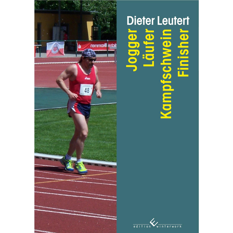 Jogger - Läufer - Kampfschwein - Finisher Dieter Leutert