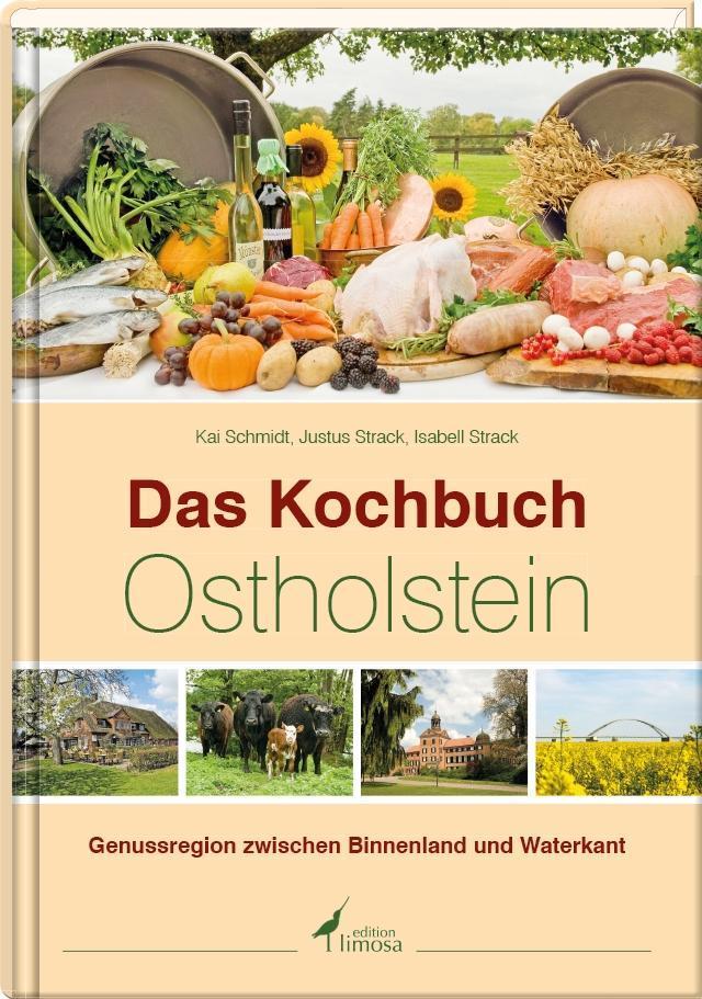 Das Kochbuch Ostholstein Kai Schmidt