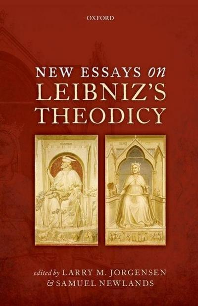 New Essays on Leibniz's Theodicy