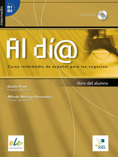 Al día - Nivel intermedio. Kursbuch mit Audio-CD