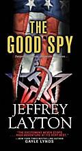 The Good Spy (A Yuri Kirov Thriller, Band 1)