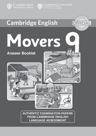 Cambridge English Young Learners. Movers 9. Answer booklet