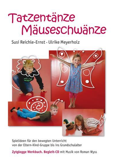 Tatzentänze Mäuseschwänze