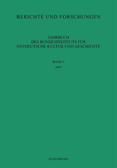 Berichte und Forschungen: 1997