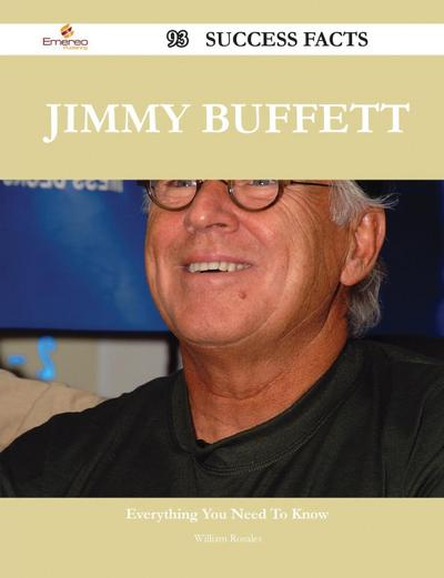 Jimmy Buffett 93 Success Facts - Everything You Need to Know about Jimmy Buffett
