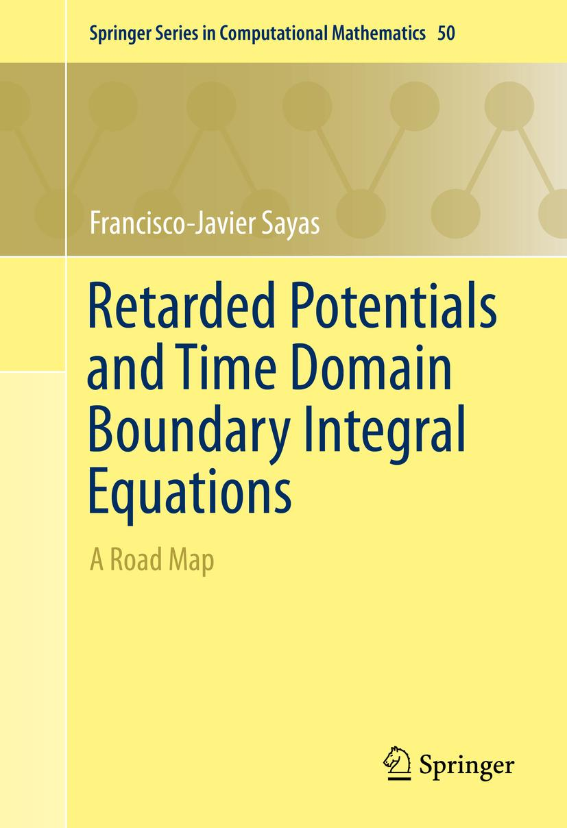 Retarded Potentials and Time Domain Boundary Integral Equati ... 9783319266435