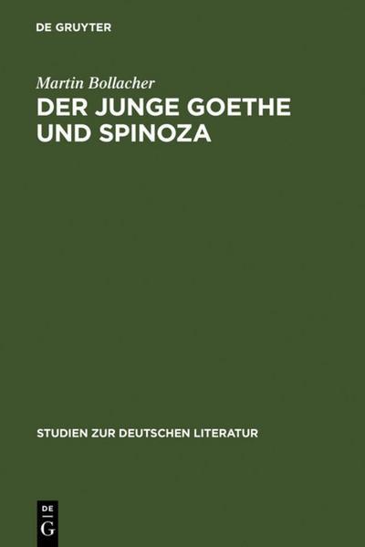 Der junge Goethe und Spinoza