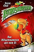Astrosaurier (2). Das Höllenmonster aus dem Ei