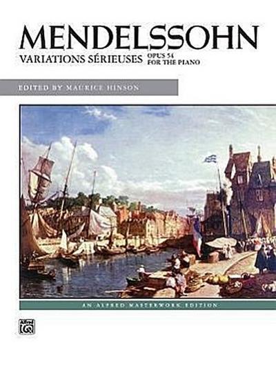 Mendelssohn -- Variations Sérieuses, Op. 54