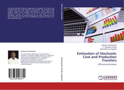 Estimation of Stochastic Cost and Production Frontiers