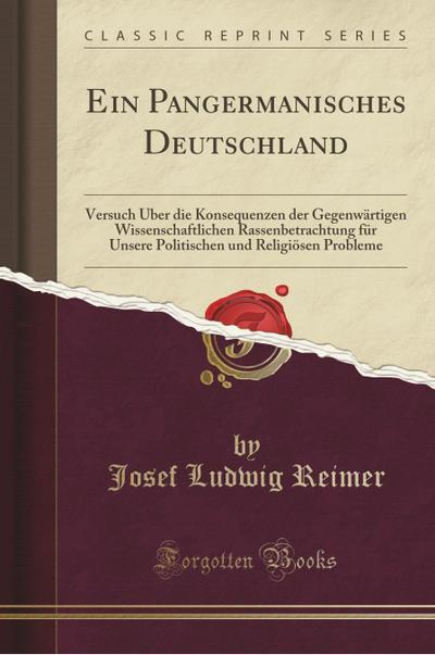 Ein Pangermanisches Deutschland