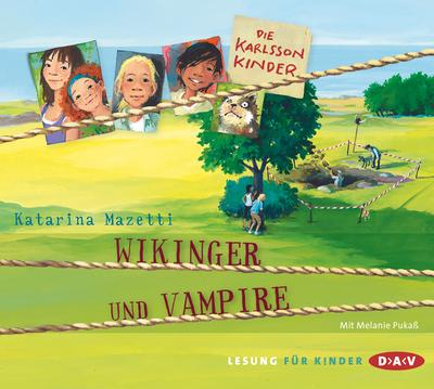 Die Karlsson-Kinder - Teil 3: Wikinger und Vampire