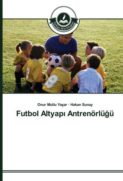 Futbol Altyapi Antrenörlügü