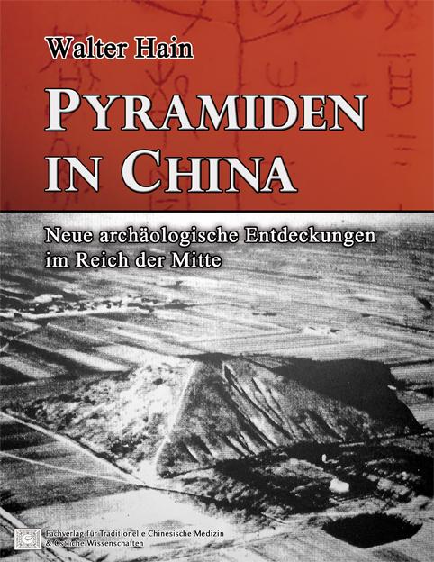 Pyramiden in China Walter Hain