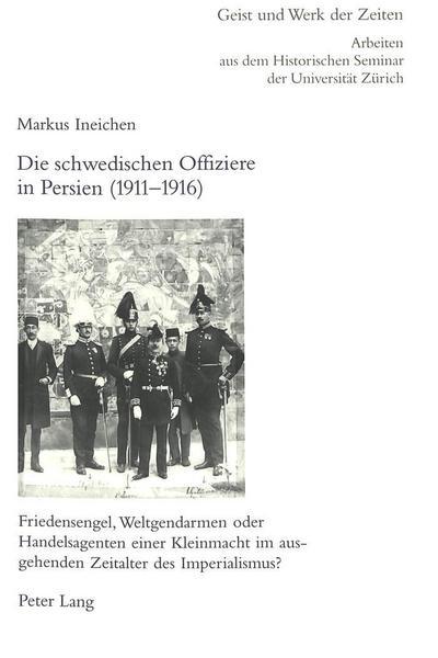 Die schwedischen Offiziere in Persien (1911-1916)