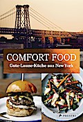 Comfort Food: Gute-Laune-Küche aus New York