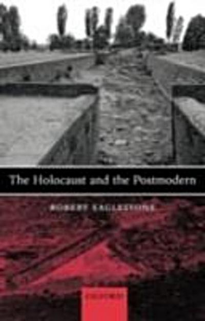 Holocaust and the Postmodern