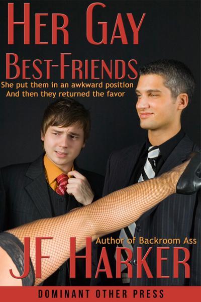 Her Gay Best-Friends (mmf menage a trois erotica)