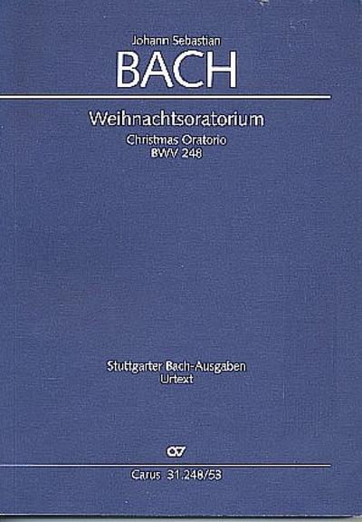 J. S. Bach: Weihnachtsoratorium, Teile I-VI